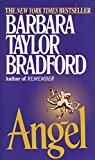 Bradford, Barbara Taylor: Angel