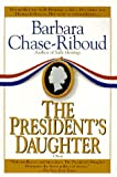 Chase-Riboud, Barbara: The President's Daughter
