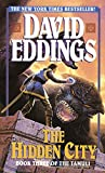 Eddings, David: The Hidden City