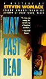 Womack, Steven: Way Past Dead