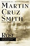 Smith, Martin Cruz: Rose