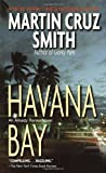 Smith, Martin Cruz: Havana Bay