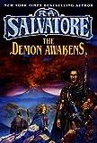 Salvatore, R.A.: The Demon Awakens (The Demonwars Saga)