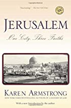 Jerusalem: One City, Three Faiths by Karen…