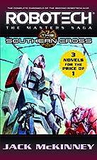 Robotech: The Masters Saga: The Southern…