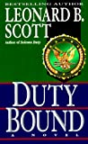Scott, Leonard B.: Duty Bound