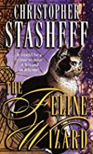 The Feline Wizard by Christopher Stasheff