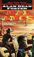 Mad Amos by Alan Dean Foster