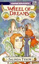 Wheel of Dreams by Salinda Tyson
