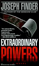 Extraordinary Powers by Joseph Finder
