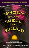 Chalker, Jack L.: Ghost of the Well of Souls (Well World)