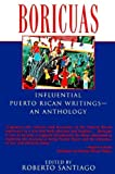 Santiago, Roberto: Boricuas: Influential Puerto Rican Writings-An Anthology