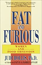 Fat and Furious by Judi Hollis