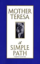 A Simple Path by Mother Teresa