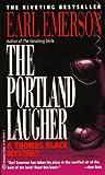 Emerson, Earl: Portland Laugher (Thomas Black Mysteries)