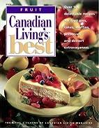 Canadian Living's Best: Fruit by Elizabeth…