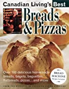 Breads&Pizzas (Canadian Living's Best) by…