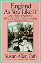 England as You Like It by Susan Allen Toth