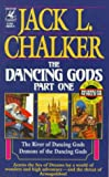 Chalker, Jack L.: Dancing Gods, Part 1: River of the Dancing Gods / Demons of the Dancing Gods