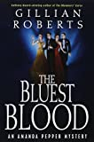 Roberts, Gillian: Bluest Blood (Amanda Pepper Mysteries)