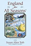 Toth, Susan A.: England for All Seasons