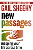 Sheehy, Gail: New Passages: Mapping Your Life Across Time