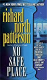 Patterson, Richard North: No Safe Place