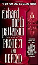 Protect and Defend by Richard North…