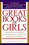 Odean, Kathleen: Great Books for Girls