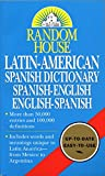 Raventos, Margaret H.: Random House Latin-American Spanish Dictionary: Spanish-English English-Spanish