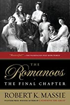The Romanovs: The Final Chapter by Robert K.…