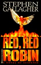 Red, Red Robin by Stephen Gallagher