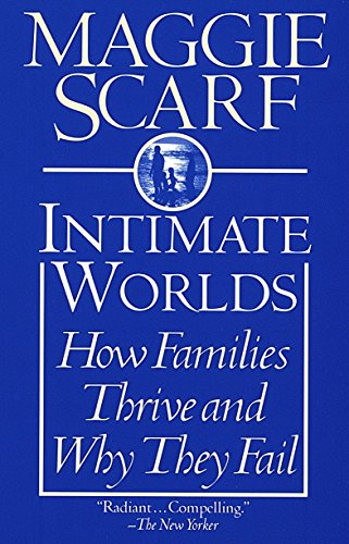 intimate-worlds-how-families-thrive-and-why-they-fail