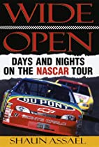 Wide Open: Days and Nights on the NASCAR…