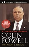 Colin L. Powell: My American Journey