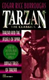 Burroughs, Edgar Rice: Tarzan and the Jewels of Opar/Jungle Tales of Tarzan