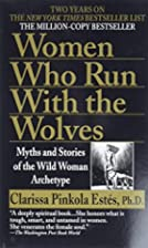Women Who Run with the Wolves by Clarissa…