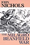 Nichols, John Treadwell: The Milagro Beanfield War