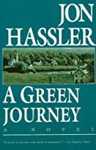 A Green Journey by Jon Hassler