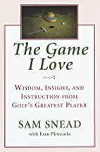 The game I love by Sam Snead