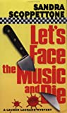 Scoppettone, Sandra: Let's Face the Music and Die (Lauren Laurano Mysteries)