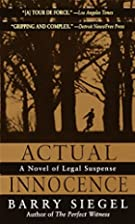 Actual Innocence by Barry Siegel