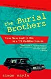 Mayle, Simon: The Burial Brothers : From New York to Rio in a '73 Cadillac Hearse