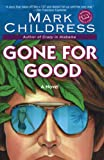 Childress, Mark: Gone for Good