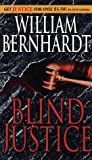 William Bernhardt: Blind Justice