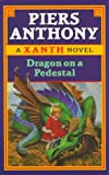 Anthony, Piers: Dragon on a Pedestal