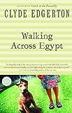 Edgerton, Clyde: Walking Across Egypt (Ballantine Reader's Circle)
