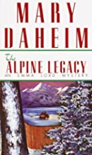 The Alpine Legacy by Mary Daheim