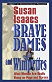 Susan Isaacs: Brave Dames and Wimpettes