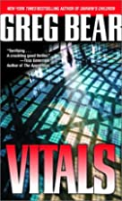 Vitals by Greg Bear